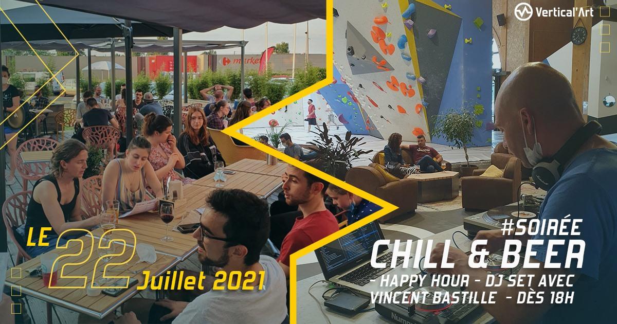 Soirée Chill and Beer #2 jeudi 22 juillet à Vertical'Art Le Mans, happy hour, dj set avec Vincent Bastille