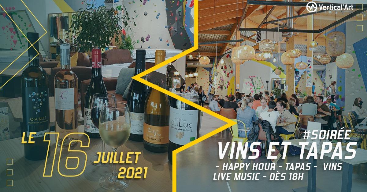 Soirée vins et tapas vendredi 16 juillet à Vertical'Art Le Mans, avec happy hour et live music