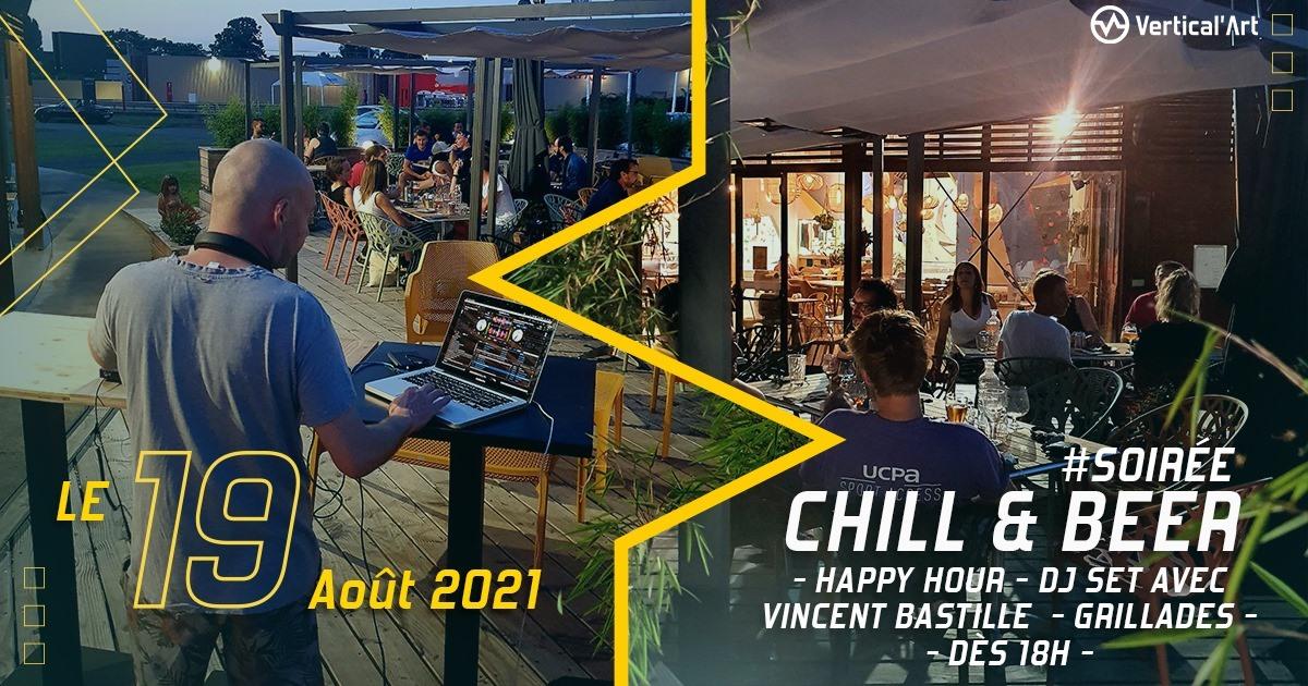 Chill and beer #3 jeudi 19 août 2021 à Vertical'Art Le Mans, début de la soirée à 18h, dj set avec Vincent Bastille aux platines et happy hour